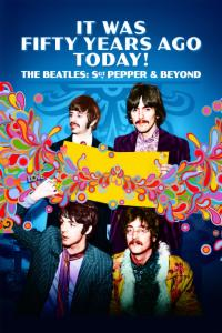 It Was Fifty Years Ago Today ! - The Beatles : Sgt. Pepper & Beyond