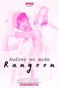 Audrey en mode Rangoon
