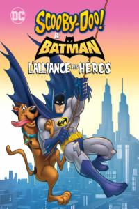 Scooby-Doo & Batman : L'alliance des héros