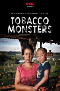 Tobacco Monsters