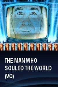 The man who souled the world (VO)