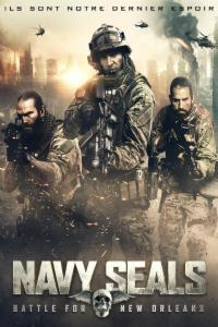 Navy Seals : The Battle For New Orleans