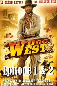 Doc West : Episode 1 et 2