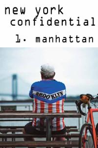NY Confidential - Downtown Manhattan