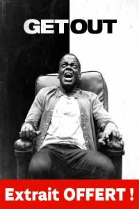 Get Out - Extrait