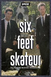 Six Feet Skateur